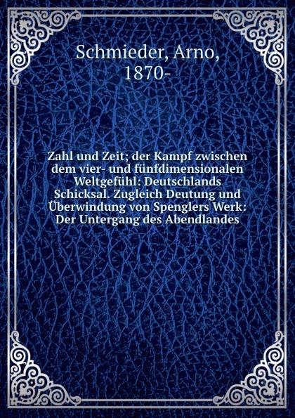 Arno Schmieder Zahl und Zeit