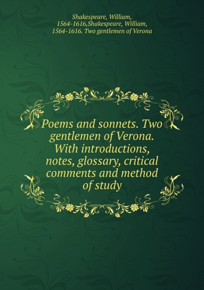 William Shakespeare Poems and sonnets. Two gentlemen of Verona.
