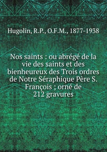 R. P. Hugolin Nos saints недорго, оригинальная цена