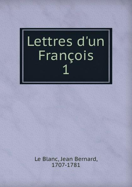 Фото - Jean Bernard le Blanc Lettres d.un Francois jean paul gaultier le male