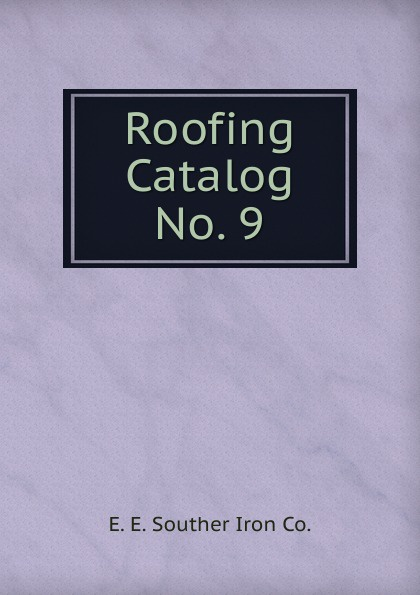 Roofing Catalog No. 9