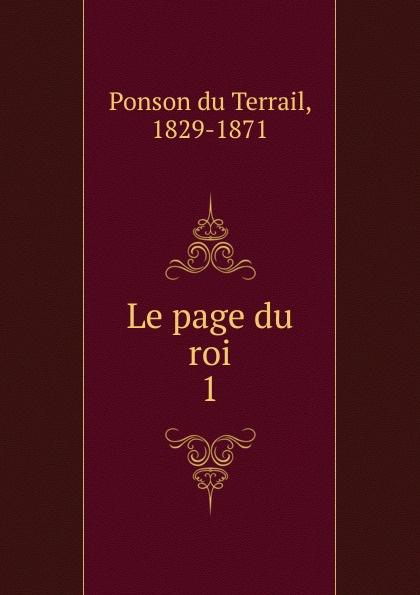 Ponson du Terrail Le page du roi недорого