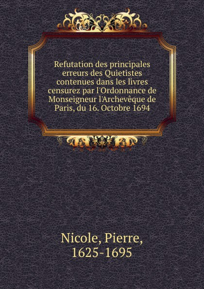 Pierre Nicole Refutation des principales erreurs des Quietistes contenues dans les livres censurez par l.Ordonnance de Monseigneur l.Archeveque de Paris, du 16. Octobre 1694 fashion tablet pu leather case cover for samsung galaxy tab a a6 10 1 2016 t580 t585 sm t585 t580n funda skin shell film pen