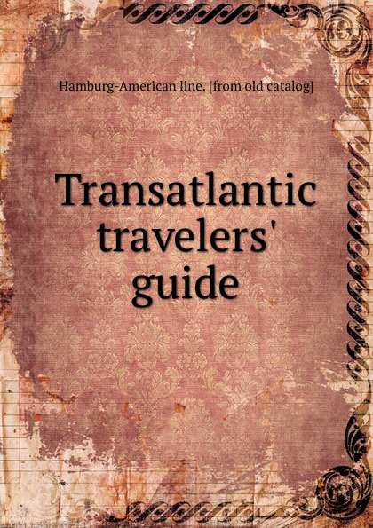 Transatlantic travelers. guide transatlantic transatlantic smpte 2 lp cd