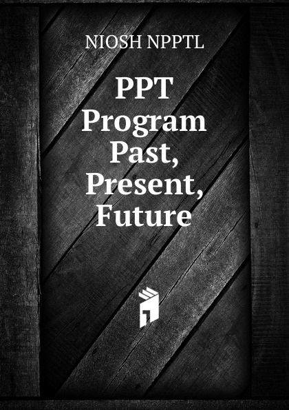 PPT Program Past, Present, Future все цены