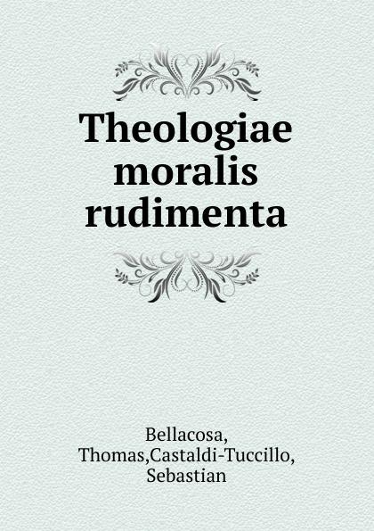Thomas Bellacosa Theologiae moralis rudimenta manfredi v manfredi the last legion