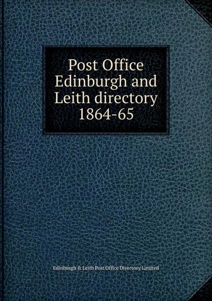 цена Edinburgh and Leith Post Office Directory Limited Post Office Edinburgh and Leith directory онлайн в 2017 году