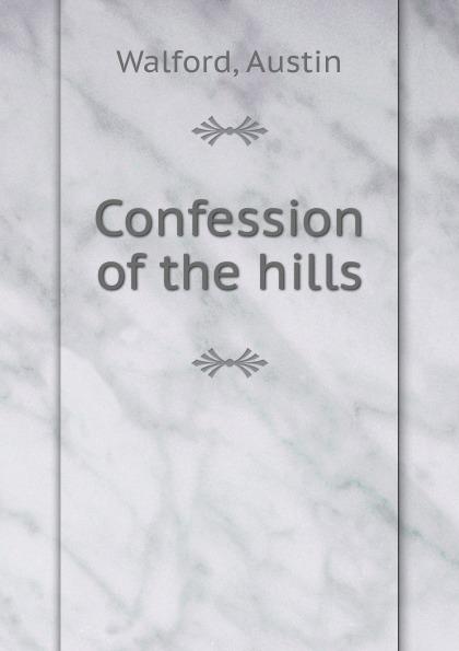 Austin Walford Confession of the hills cassandra austin flint hills bride