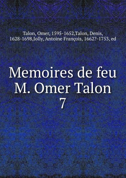 Omer Talon Memoires de feu M. Omer Talon цены