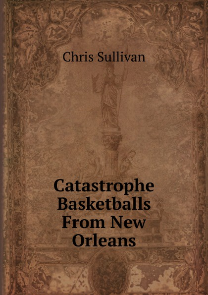 Chris Sullivan Catastrophe Basketballs From New Orleans new orleans saints garden gnome 11 thematic