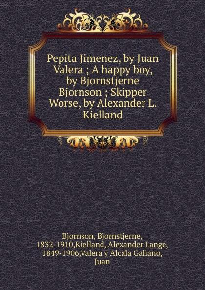 купить Bjornstjerne Bjornson Pepita Jimenez, by Juan Valera по цене 989 рублей
