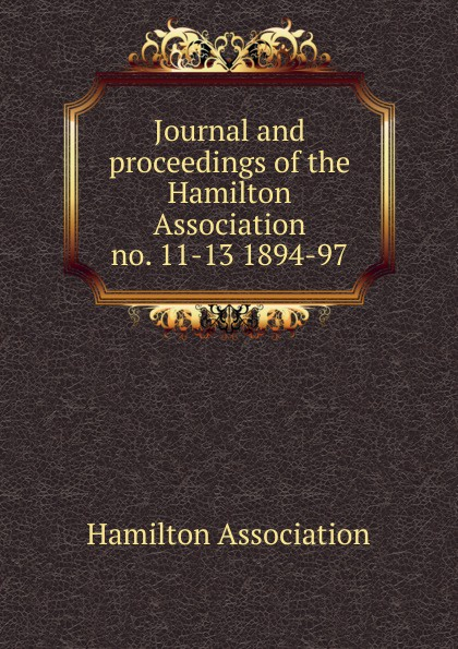 Journal and proceedings of the Hamilton Association edmond hamilton the best of edmond hamilton