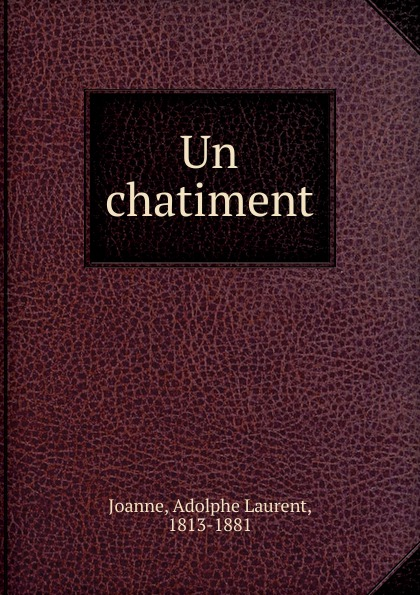 Adolphe Laurent Joanne Un chatiment