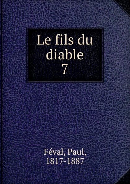 Фото - Féval Paul Le fils du diable jean paul gaultier le male
