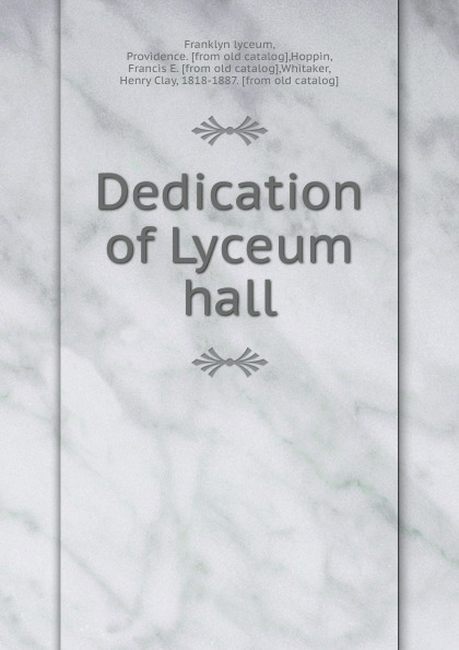 Franklyn lyceum Dedication of Lyceum hall хор lyceum