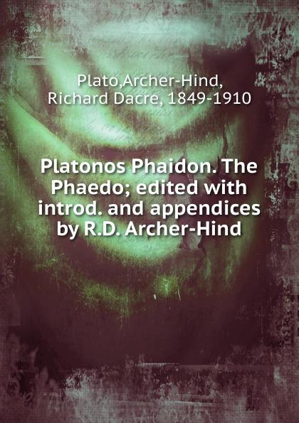 цена Archer-Hind Plato Platonos Phaidon. The Phaedo