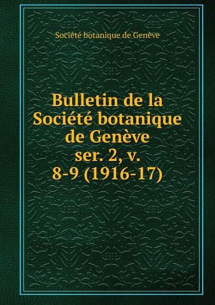 Bulletin de la Societe botanique de Geneve