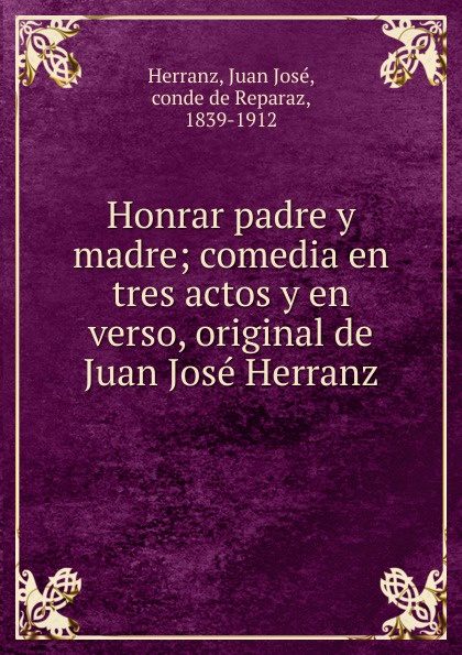 Juan José Herranz Honrar padre y madre juan josé mosalini