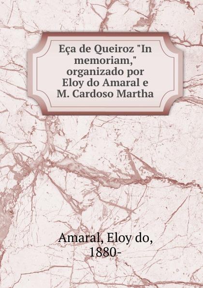 где купить Eloy do Amaral Eca de Queiroz