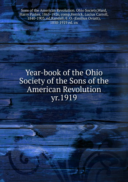 Year-book of the Ohio Society of the Sons of the American Revolution charls w moors indiana society of the sons of the american revolution