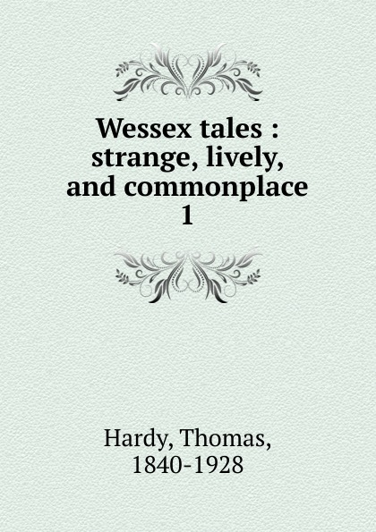 Hardy Thomas Wessex tales