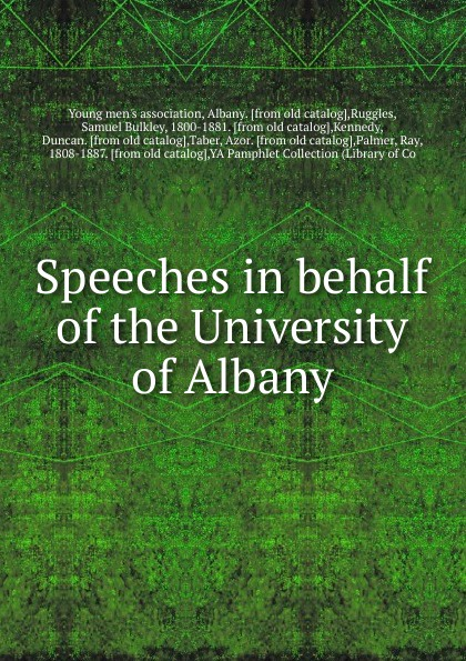 Samuel Bulkley Ruggles Speeches in behalf of the University of Albany shiekh womens albany s sandal