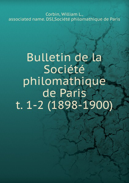 William L. Corbin Bulletin de la Societe philomathique de Paris