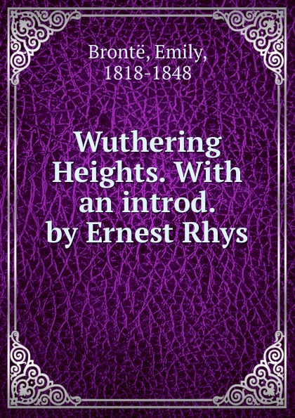 Emily Brontë Wuthering Heights.