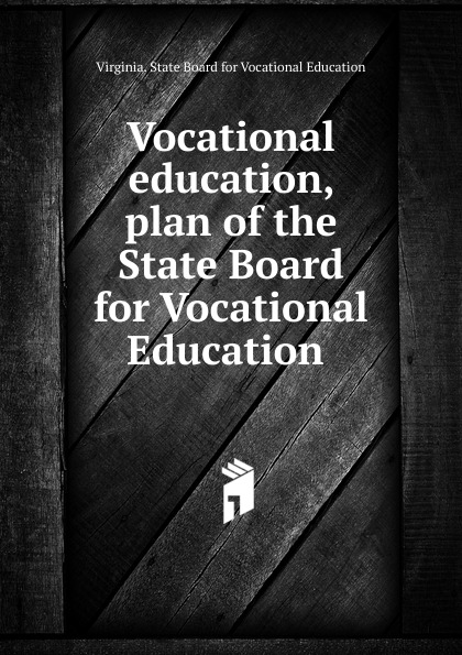 Virginia. State Board for Vocational Education Vocational education, plan of the State Board for Vocational Education flower print clip board