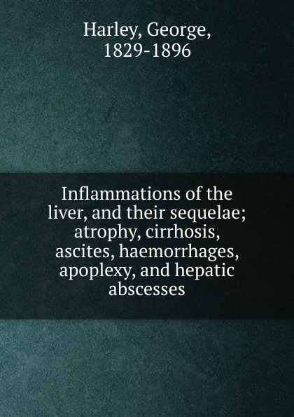 George Harley Inflammations of the liver, and their sequelae functional aspects of platelets in liver cirrhosis