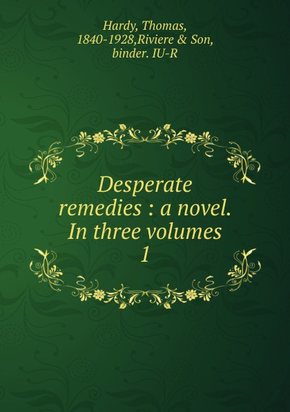 Hardy Thomas Desperate remedies thomas hardy desperate remedies
