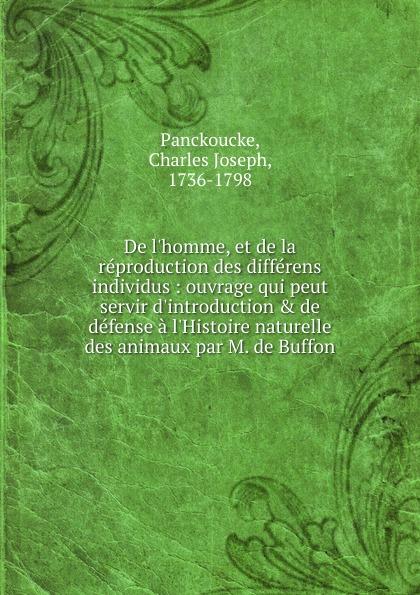 Charles Joseph Panckoucke De l.homme, et de la reproduction des differens individus