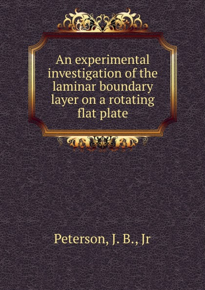 J.B. Peterson An experimental investigation of the laminar boundary layer on a rotating flat plate electric griddle commercial iron flat upgraded stainless steel teppanyaki maker flat plate and groove plate