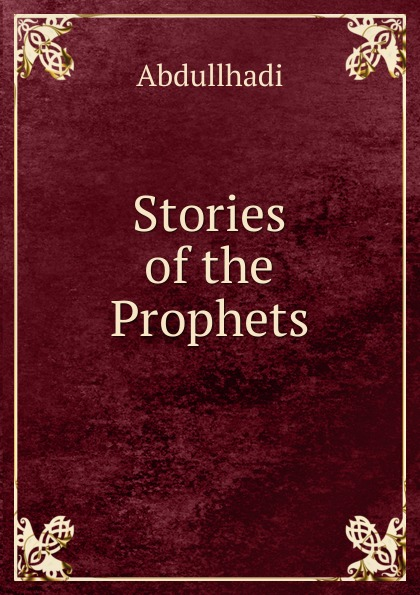 Abdullhadi Stories of the Prophets rasmussen к l the prophets of eternal fjord
