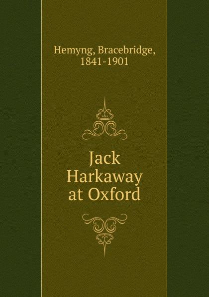 Bracebridge Hemyng Jack Harkaway at Oxford