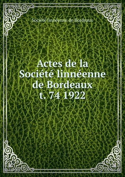 Actes de la Societe linneenne Bordeaux