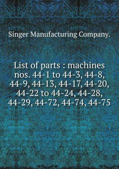 Singer Manufacturing List of parts цены онлайн