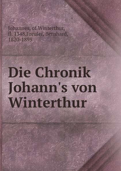 Johannes Die Chronik Johann.s von Winterthur цена в Москве и Питере