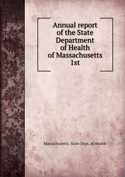 лучшая цена Massachusetts. State dept. of health Annual report of the State Department of Health of Massachusetts