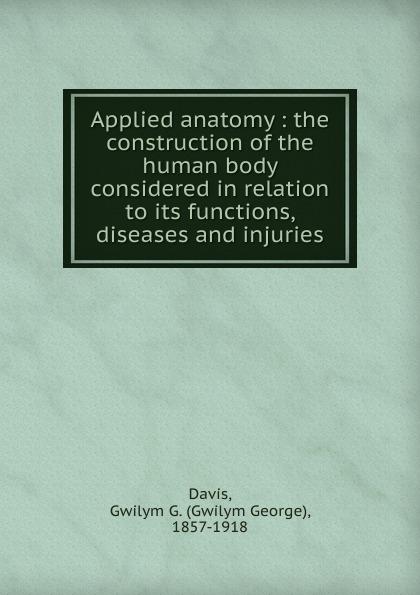 Фото - Gwilym George Davis Applied anatomy anatomy and functions of cranial nerves