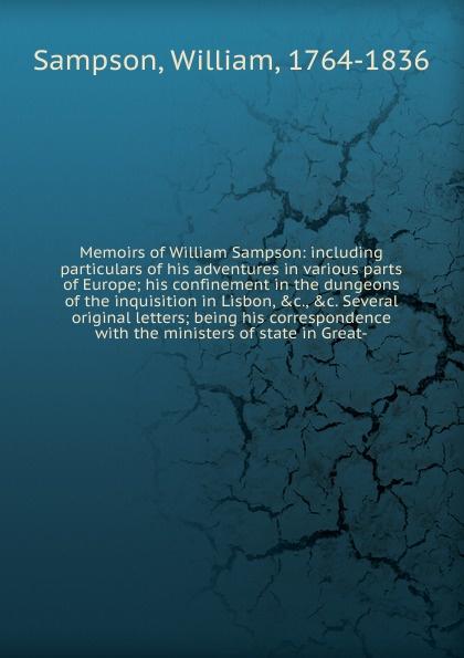 William Sampson Memoirs of William Sampson the letters of william gaddis