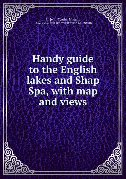 Cynthia Morgan John Handy guide to the English lakes and Shap Spa dk eyewitness top 10 travel guide italian lakes