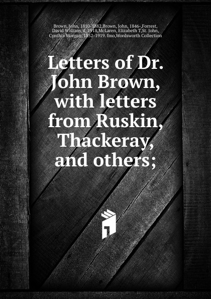 John Brown Letters of Dr.