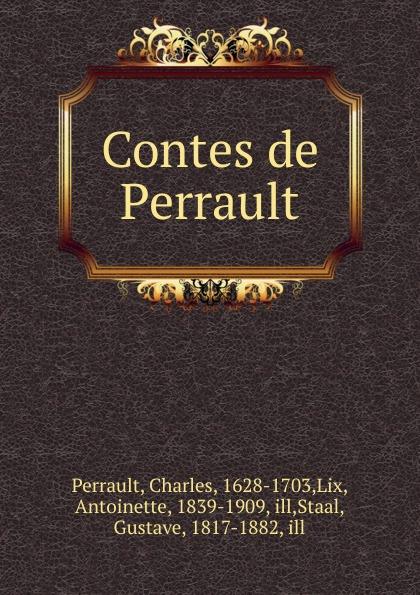 Charles Perrault Contes de Perrault charles perrault sinilind