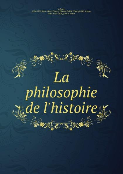 Voltaire La philosophie de