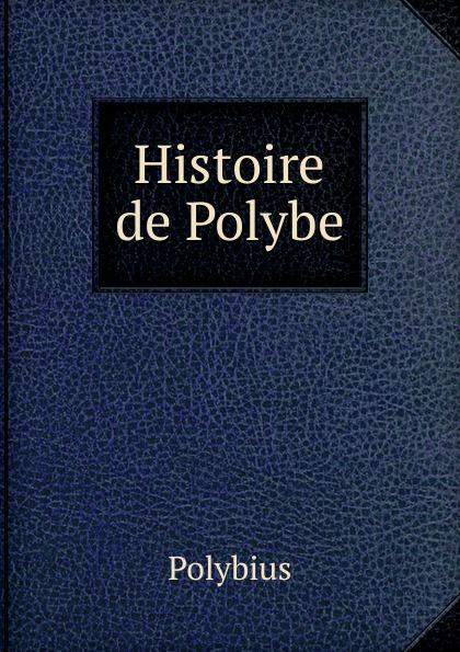Polybius Histoire de Polybe