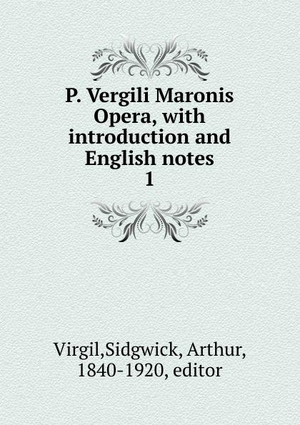 Sidgwick Virgil P. Vergili Maronis Opera