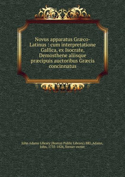 John Adams Novus apparatus Graeco-Latinus цены