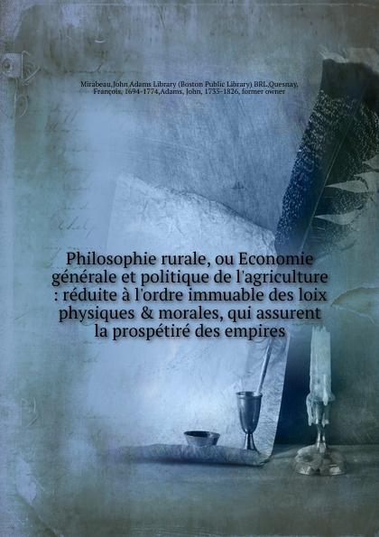 Mirabeau Philosophie rurale, ou Economie generale et politique de l.agriculture jacques joseph baudrillart memoires d agriculture d economie rurale et domestique