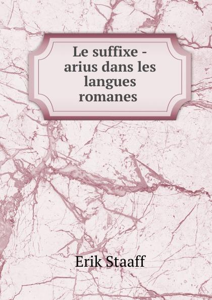 Erik Staaff Le suffixe -arius dans les langues romanes yamaha ydp 162b arius